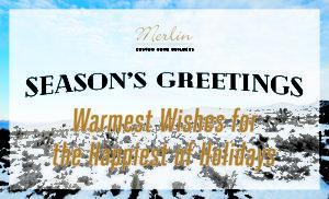 Season's Greetings From Merlin